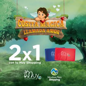2x1 con Muy Shopping para Cosita mágica llamada amor